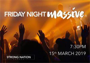 Friday Night Massive @ Strong Nations Church : Hawkesbury